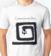 the creatures from the drain 17 Unisex T-Shirt