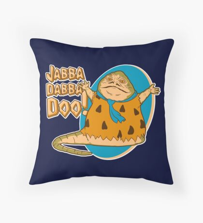 Jabba-dabba-doo!! Throw Pillow