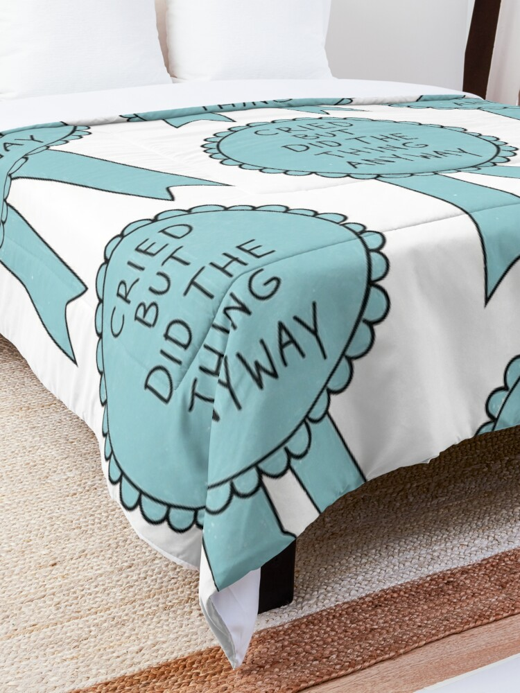 Alternate view of Did The Thing Anyway Comforter
