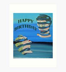 Two Heads, HAPPY BIRTHDAY Art Print