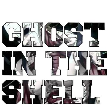 Ghost in the shell  by NomadSenpai