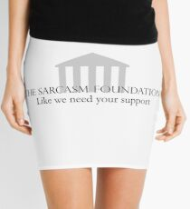 The Sarcasm Foundation Mini Skirt