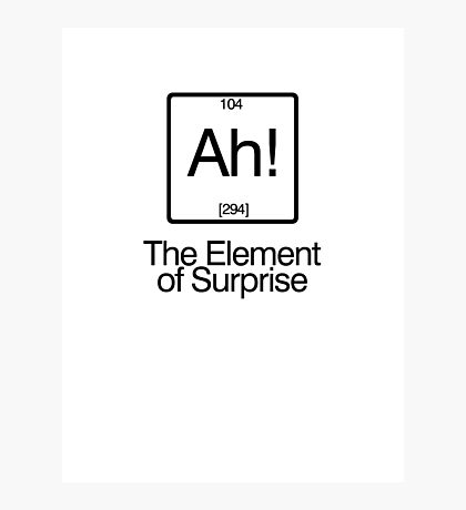 The Element of Surprise Photographic Print