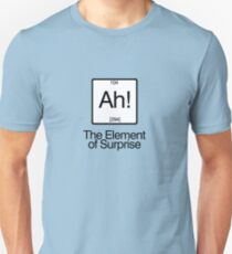The Element of Surprise Unisex T-Shirt
