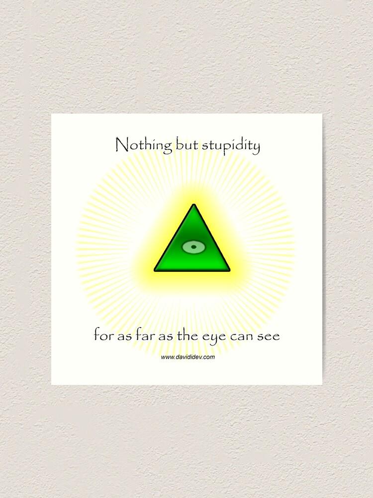 Alternate view of All Seeing Eye Art Print