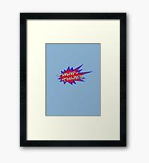 Thwip-thwip Framed Print