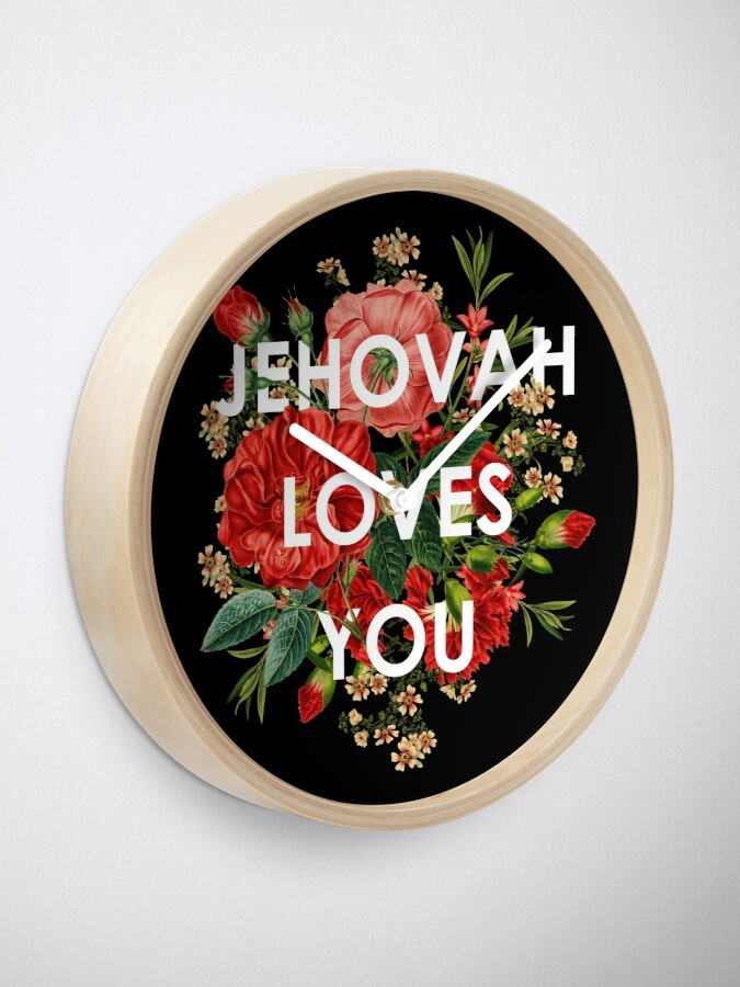 Alternate view of JEHOVAH LOVES YOU Clock