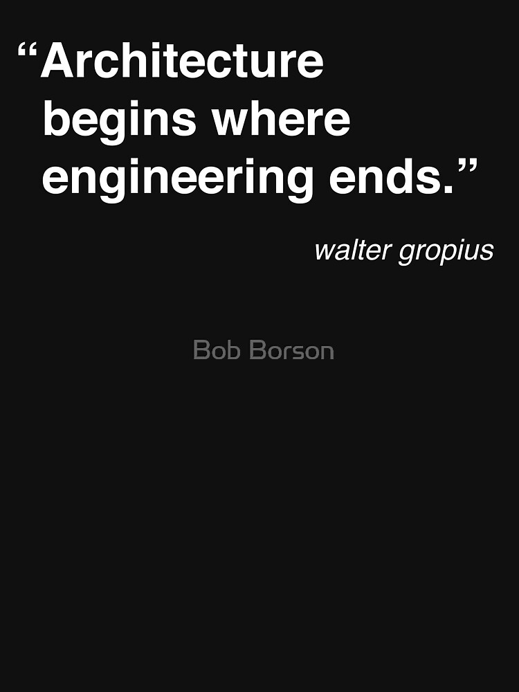 Architecture Quote - Walter Gropius by bobborson
