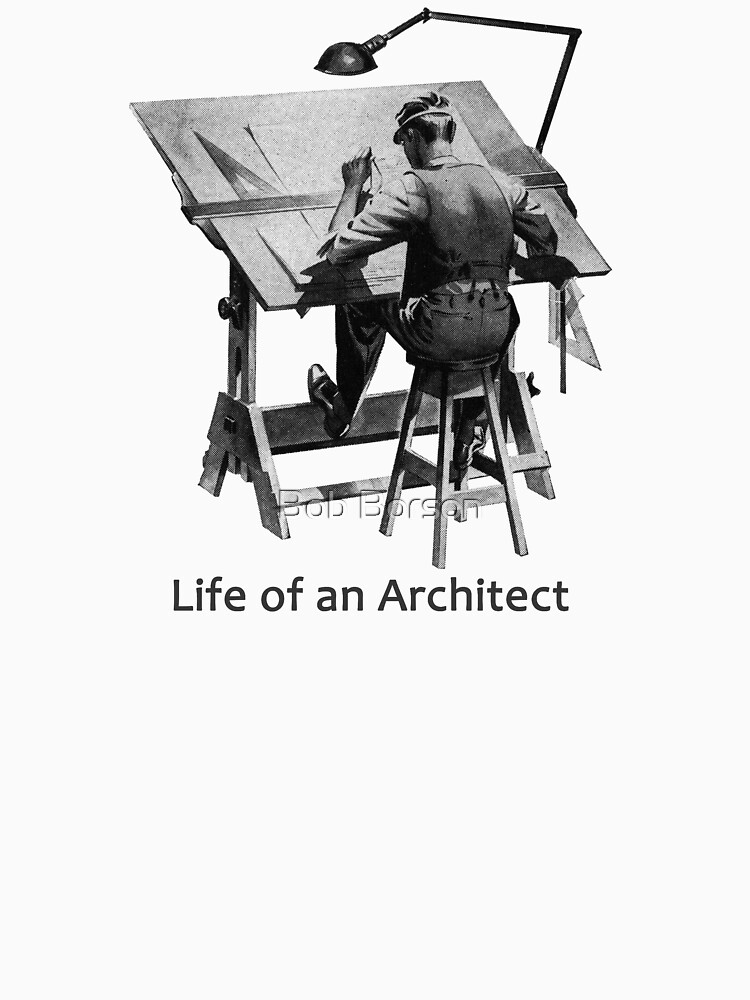 Life of an Architect by bobborson