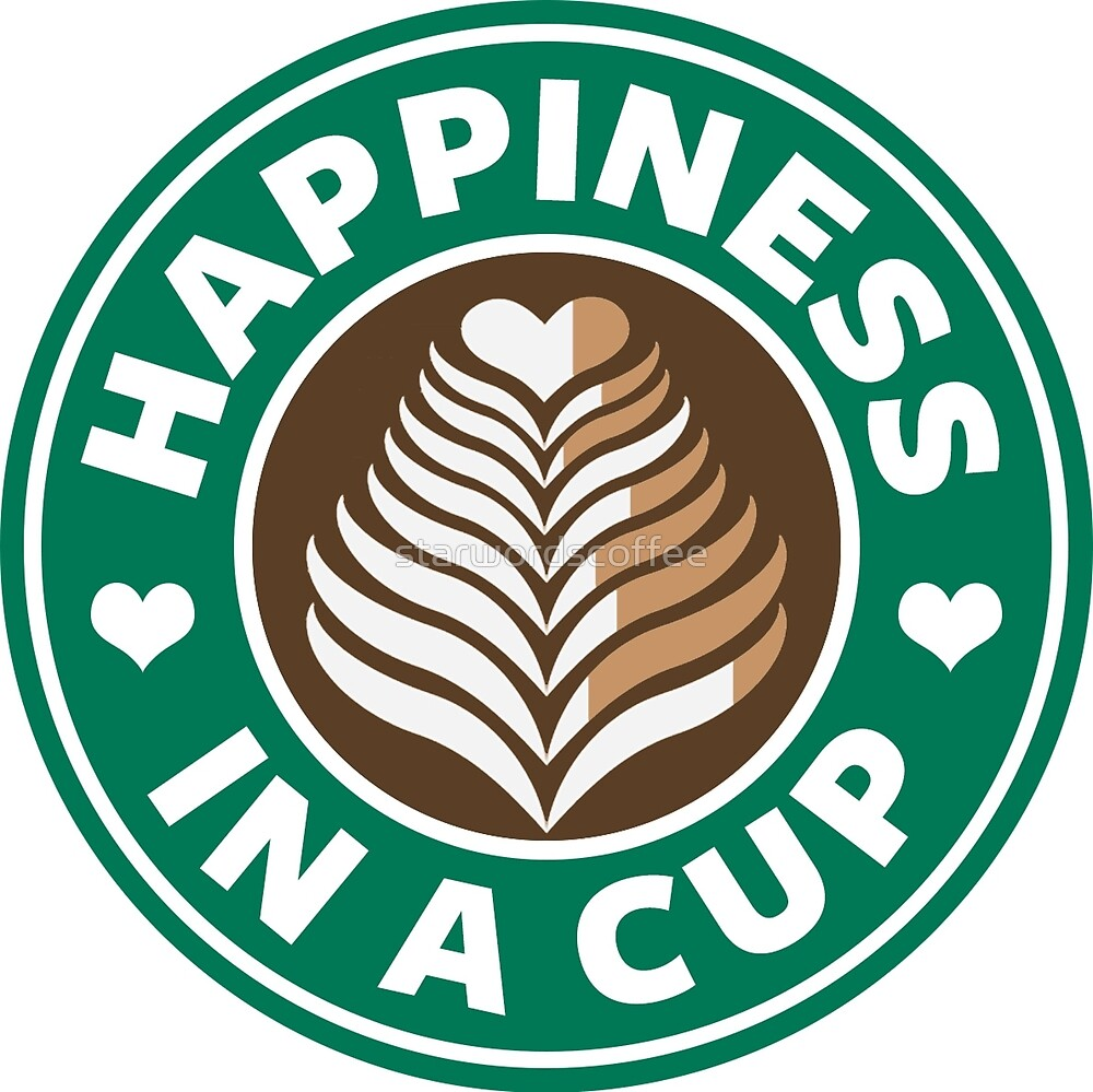 Happiness in a Cup - Starbucks by starwordscoffee