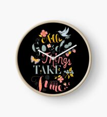 All Good Things - Hand Lettering Inspiring Quote Clock