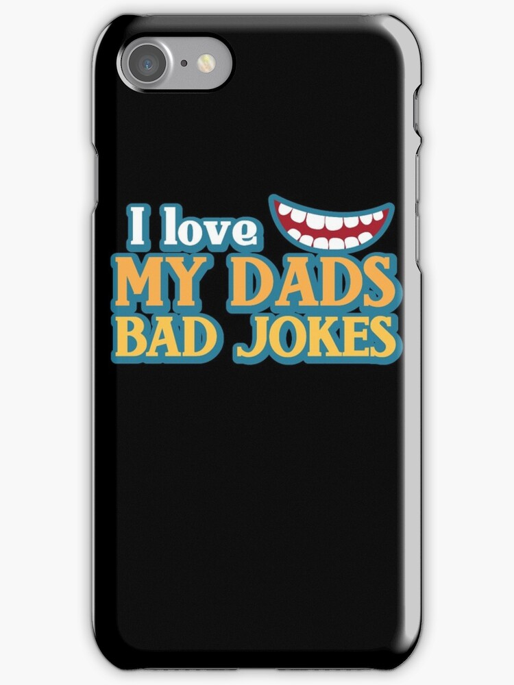 I Love my Dads BAD JOKES! by jazzydevil