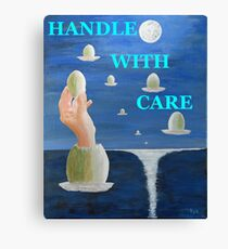 The Paradox, HANDLE WITH CARE Canvas Print