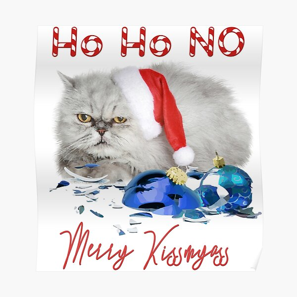 Funny Christmas Cat Merry Kissmyass Poster