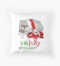 Funny Christmas Cat Jolly Enough Throw Pillow