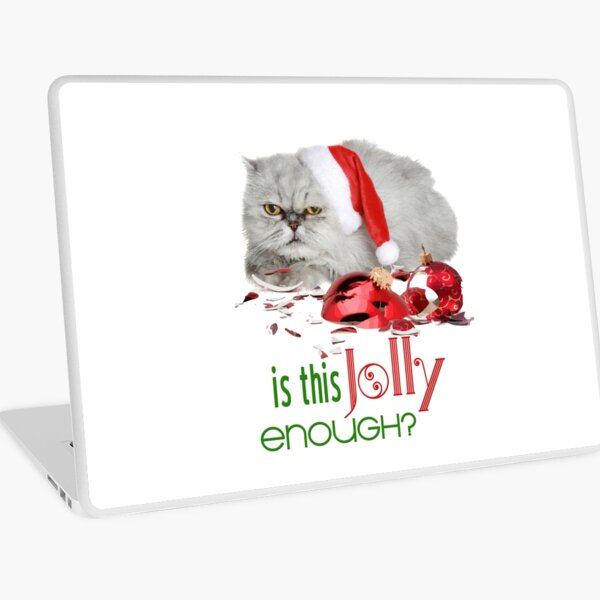 Funny Christmas Cat Jolly Enough Laptop Skin