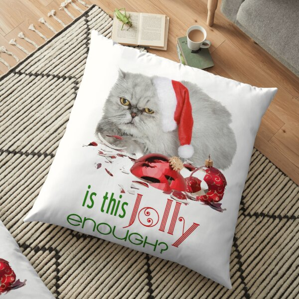 Funny Christmas Cat Jolly Enough Floor Pillow