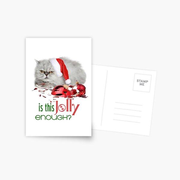 Funny Christmas Cat Jolly Enough Postcard