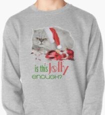 Funny Christmas Cat Jolly Enough Pullover Sweatshirt