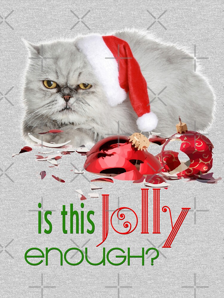 Funny Christmas Cat Jolly Enough by IconicTee