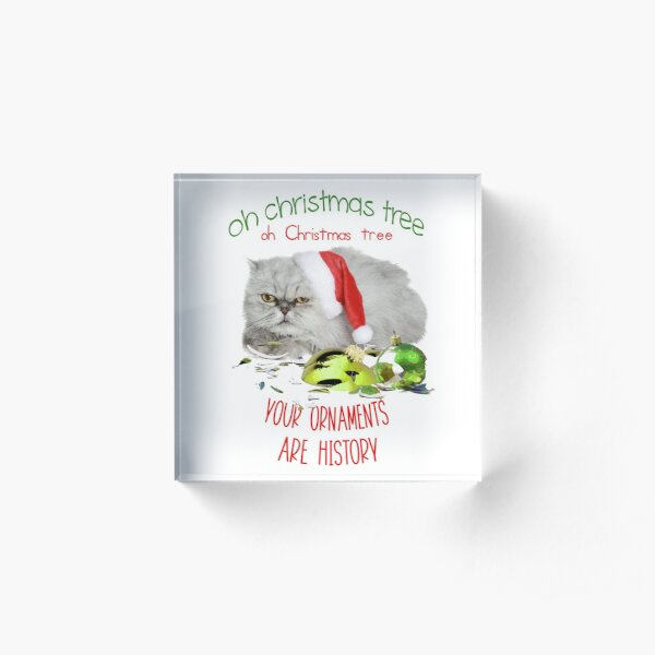 Funny Christmas Cat Oh Christmas Tree Acrylic Block