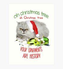 Funny Christmas Cat Oh Christmas Tree Art Print
