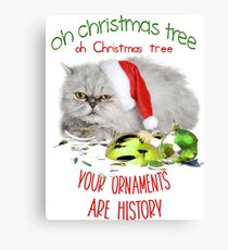 Funny Christmas Cat Oh Christmas Tree Canvas Print