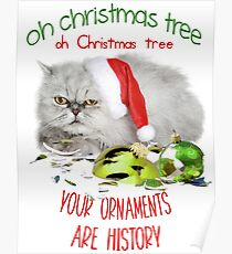 Funny Christmas Cat Oh Christmas Tree Poster