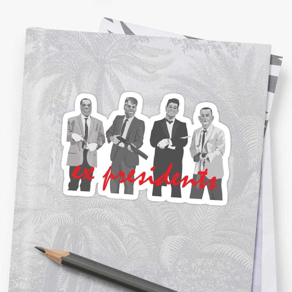 ex presidents - point break Sticker