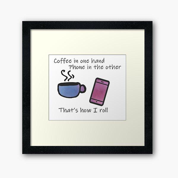 Copy of Coffee in One Hand - Purple Framed Art Print
