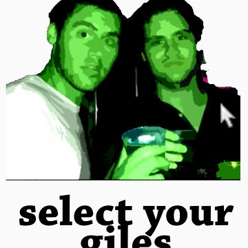 Select Your Giles by stevemcqueen1
