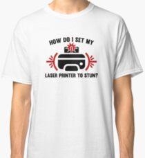 Laser Printer Classic T-Shirt
