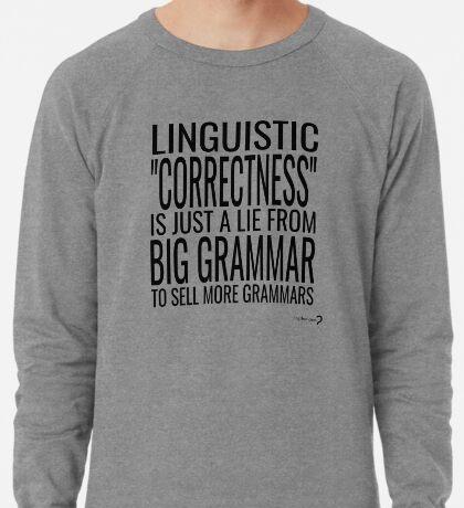 Big Grammar T-shirt - Black text Lightweight Sweatshirt