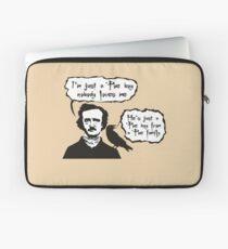 I'm just a Poe boy nobody loves me Laptop Sleeve