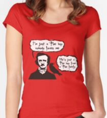 I'm just a Poe boy nobody loves me Women's Fitted Scoop T-Shirt