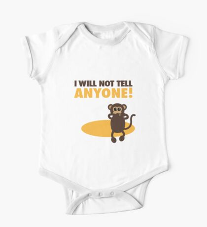 i will not tell anyone Kids Clothes