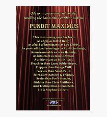 Pundit Maximus Poem Photographic Print