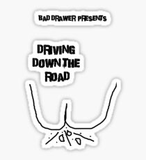 Bad Drawer Presents Driving down the road Sticker