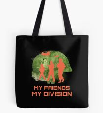 Gamer T-Shirt My Friends My Division Tote Bag