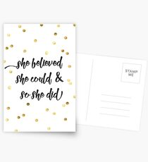 She believed she could & so she did Postcards