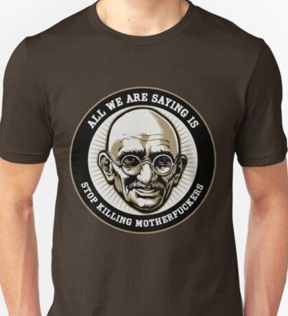 Gandhi 'Stop Killing MFers' T-Shirt
