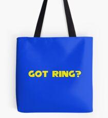 Got Ring? Tote Bag