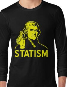 Jefferson F Statism T-Shirt