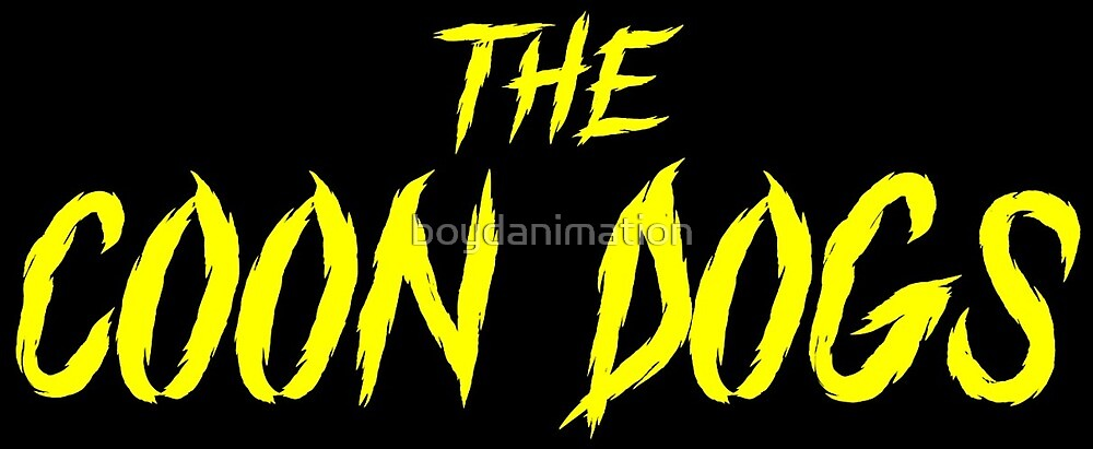 The Coon Dogs Sticker by boydanimation