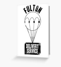 Fulton Delivery Service! (Distressed) Greeting Card