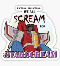 We All Scream for Starscream (light tee) Sticker