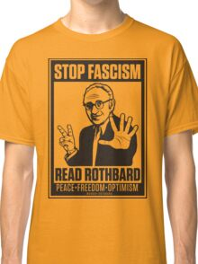 Stop Fascism: Read Rothbard Classic T-Shirt
