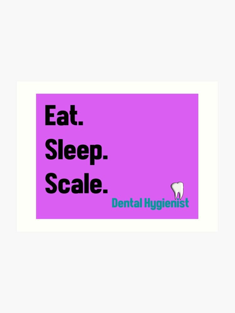 Funny Dental Hygienist Quotes | Art Print