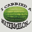 I carried a watermelon by lovenyy