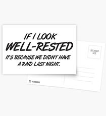If I look well-rested it's because we did't had a raid last night Postcards